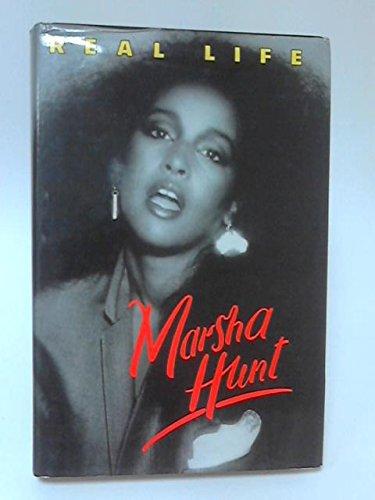 Real Life By Marsha Hunt