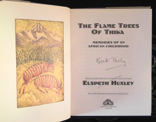 Flame Trees of Thika By Elspeth Huxley