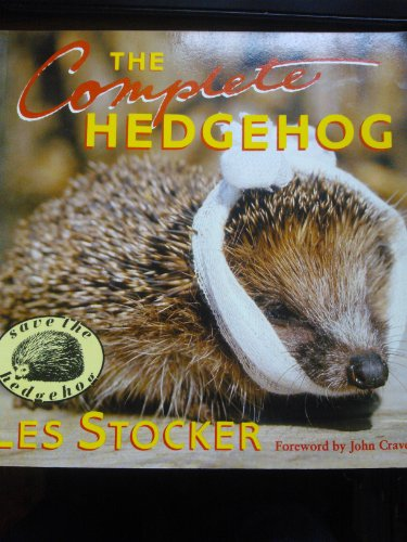 The Complete Hedgehog By Les Stocker, MBE