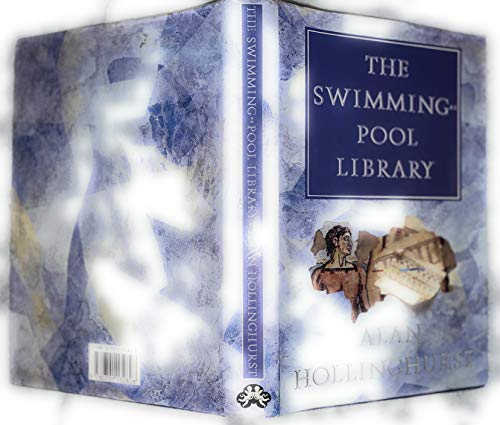 Swimming-pool Library By Alan Hollinghurst