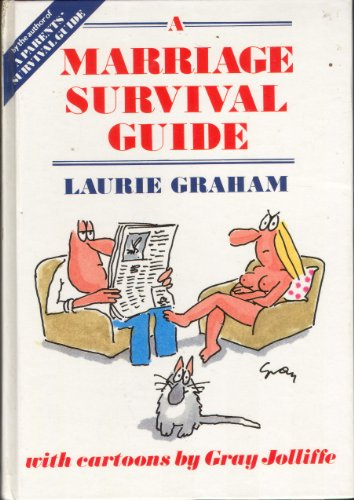 A Marriage Survival Guide By Laurie Graham