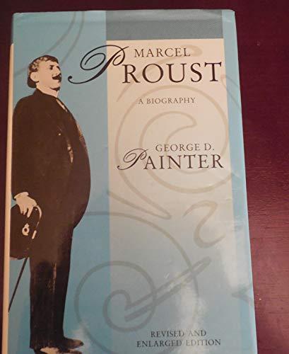 Marcel Proust By George D. Painter