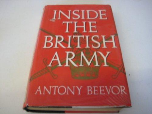 Anatomy of the British Army By Antony Beevor