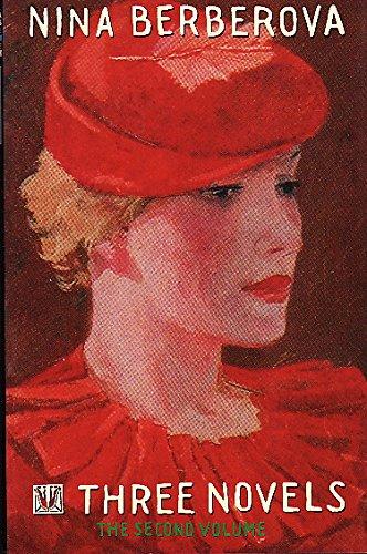 Three Novels By Nina Berberova