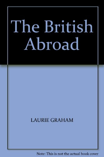 The British Abroad By Laurie Graham