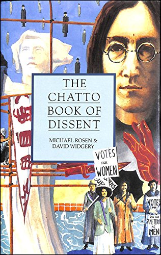 The Chatto Book of Dissent By Edited by Michael Rosen