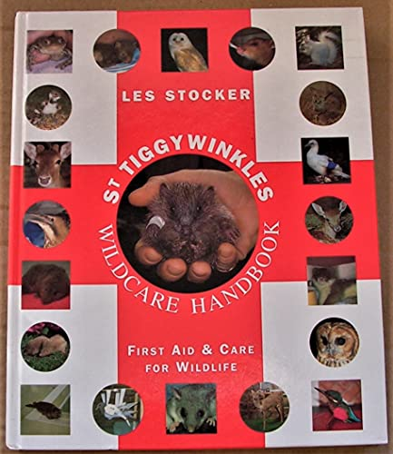St Tiggywinkles Wildcare Handbook: By Les Stocker, MBE