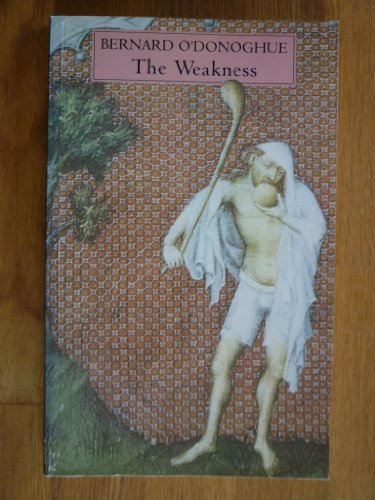 The Weakness By Bernard O'Donoghue