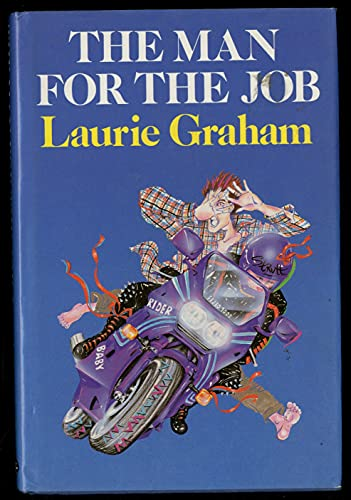 The Man for the Job By Laurie Graham