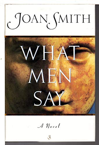 What Men Say By Joan Smith