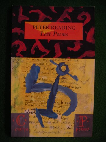 Last Poems By Peter Reading