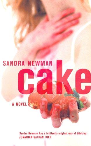 Cake By Sandra Newman