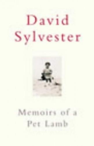 Memoirs of a Pet Lamb By David Sylvester