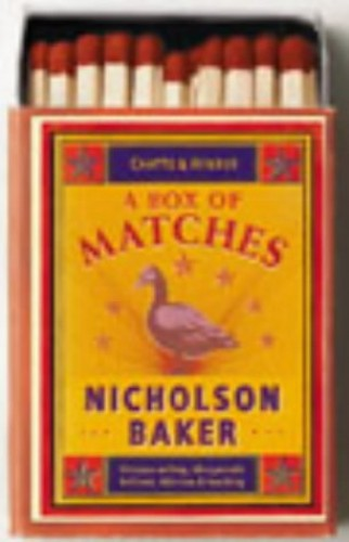 Box of Matches,a By Nicholson Baker