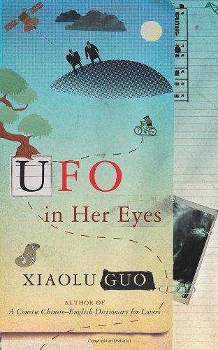 UFO in Her Eyes By Xiaolu Guo