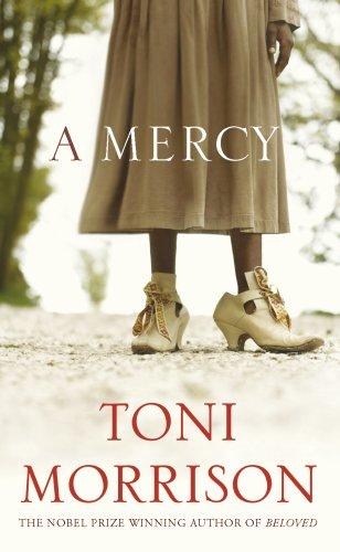 A Mercy, A By Toni Morrison