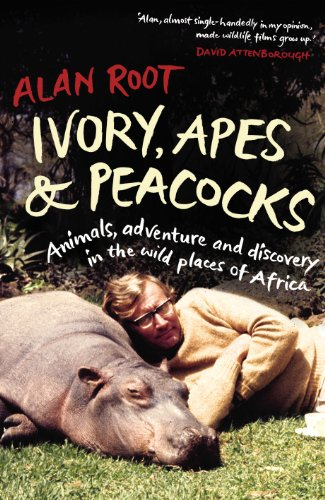 Ivory, Apes and Peacocks By Alan Root