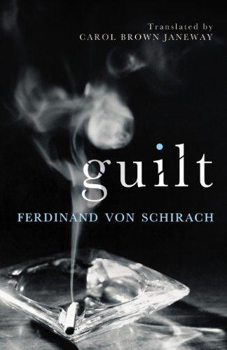 Guilt By Ferdinand von Schirach