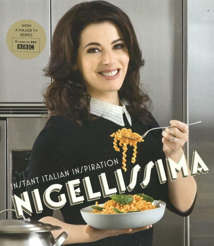 Nigellissima: Instant Italian Inspiration by Nigella Lawson