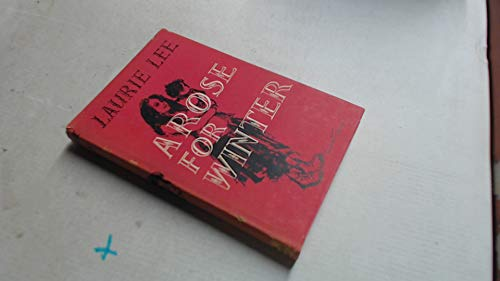 Rose for Winter By Laurie Lee