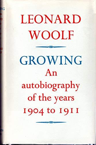 Growing By Leonard Woolf