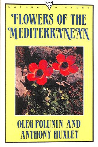 Flowers of the Mediterranean By Oleg Polunin