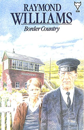 Border Country By Raymond Williams