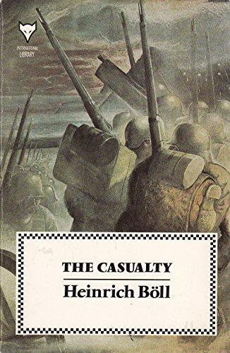 The Casualty By Heinrich Boll