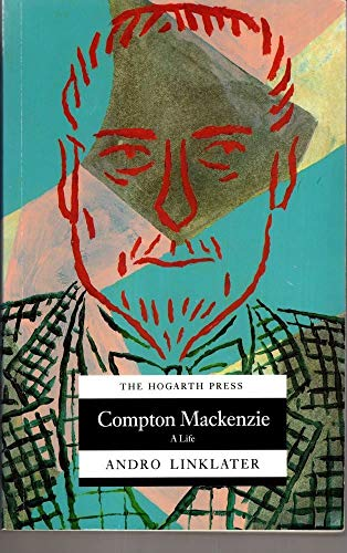 Compton Mackenzie By Andro Linklater