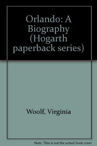 Orlando: A Biography (Hogarth paperback series) By Virginia Woolf