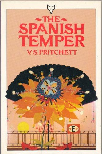 The Spanish Temper By V. S. Pritchett