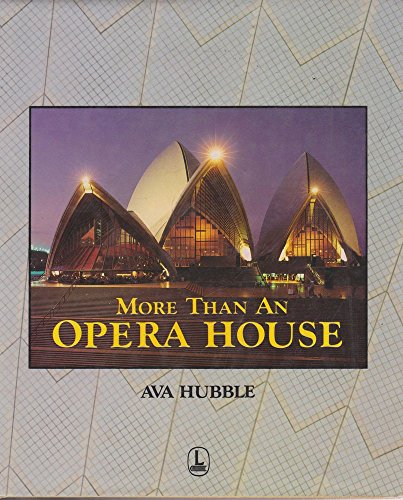 More than an Opera House By Ava Hubble