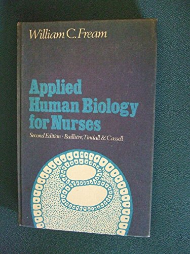 Applied Human Biology for Nurses By William C. Fream