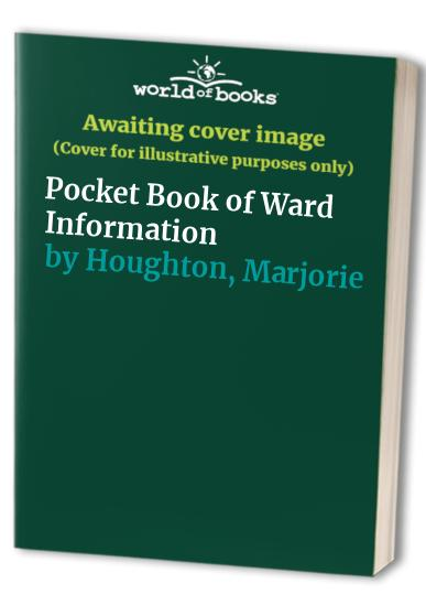 Pocket Book of Ward Information By Marjorie Houghton