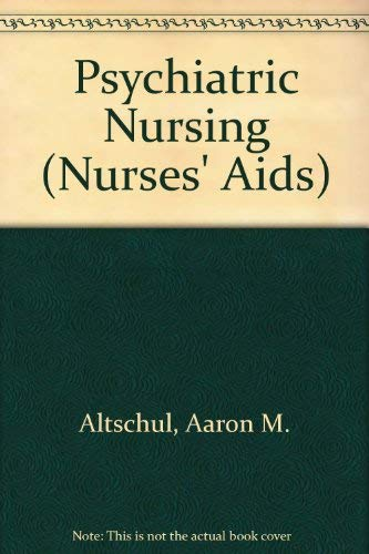 Psychiatric Nursing By Aaron Altschul