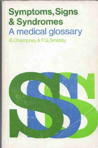 Symptoms, Signs, Syndromes By B. Champney