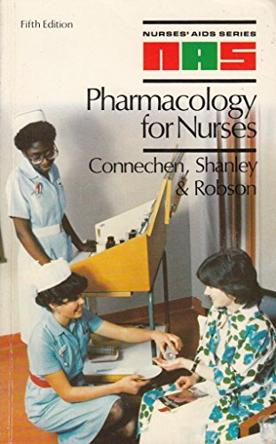 Pharmacology for Nurses By Rosemary E. Bailey