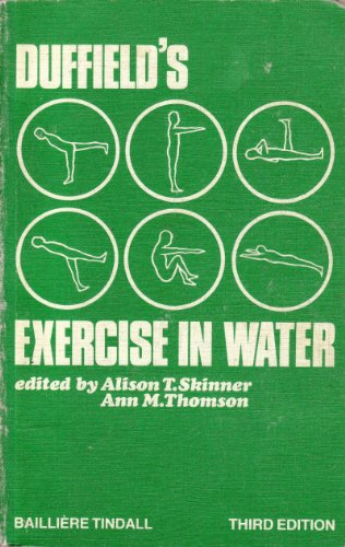 Exercise in Water By M.H. Duffield