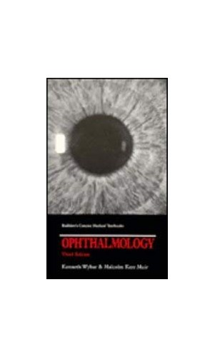 Ophthalmology by Kenneth C. Wybar