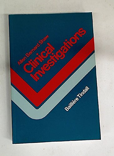 Clinical Investigation By Allen Bernard Shaw