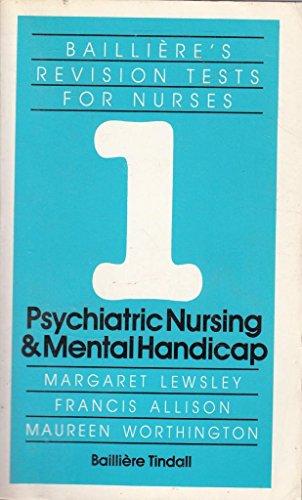Revision Test in Psychiatric and Mental Handicap Nursing By M. Lewsley