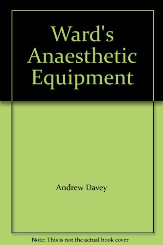 Ward's Anaesthetic Equipment By C.S. Ward
