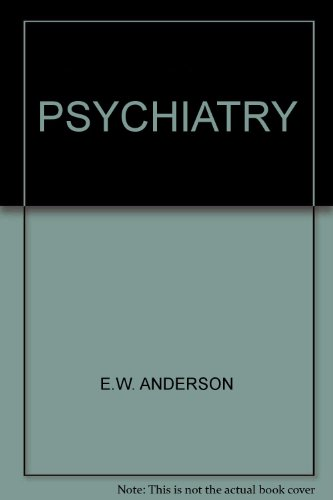 Psychiatry By E.W. Anderson