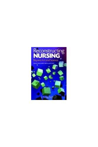 Reconstructing Nursing By Diane J.Marks- Maran