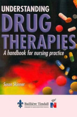 Understanding Drug Therapies By Susan Skinner