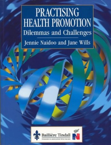 Practising Health Promotion By Jennie Naidoo