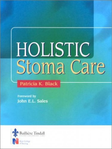 Holistic Stoma Care By Patricia K. Black