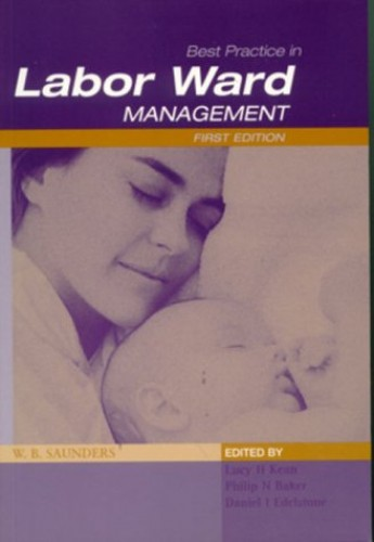Best Practice in Labor Ward Management By Lucy Kean