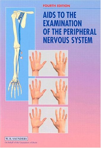 Aids to the Examination of the Peripheral Nervous System By Brain