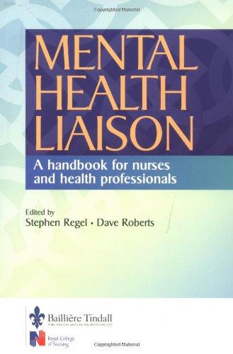 Mental Health Liaison By Stephen Regel